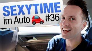 SEXYTIME #36 im Auto | jungsfragen.de
