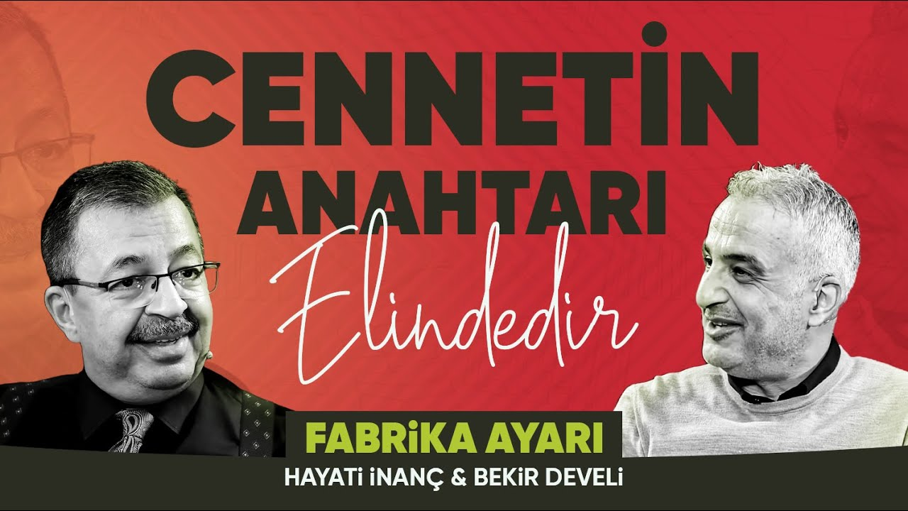 FABRİKA AYARI   HAYATİ İNANÇ & BEKİR DEVELİ   1. Bölüm