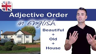Adjective Order in English - English Grammar Lesson
