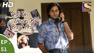 Yeh Un Dinon Ki Baat Hai - Ep 51 - Webisode - 14th November, 2017