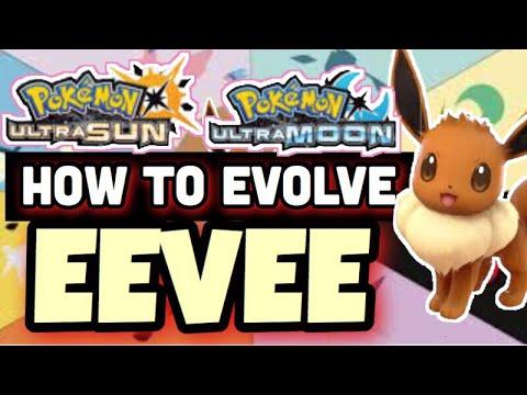 How To Evolve Eevee inside Ultra Sun & Ultra Moon - How to evolve eevee into its eeveelutions