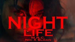 Nightlife - M.r.c. (prod. Nic Sloan)