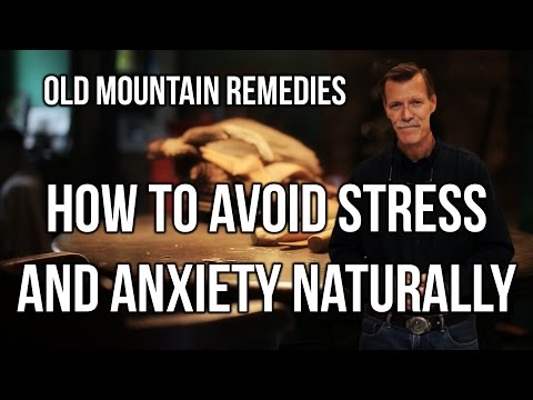 3023 - How to Avoid Stress and Anxiety Naturally / Old Mountain Remedies - Walt Cross