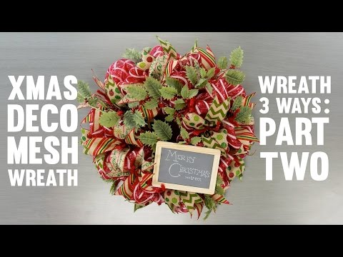 Wreath Three Ways: Christmas Wreath