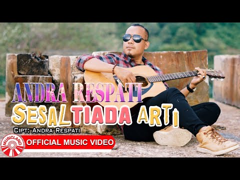 Download Lagu Andra Respati Sesal Tiada Arti Mp3