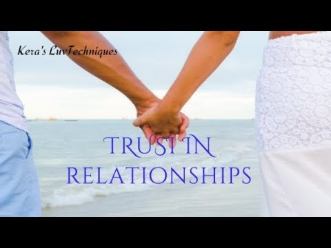 How To Have TRUST In Relationships: Relationship Advice