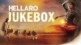 Hellaro   Audio Jukebox   Full Songs   Saumya Joshi   Mehul Surti   Shraddha Dangar, Jayesh More