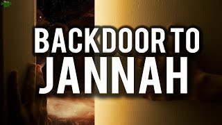 THE SPECIAL BACKDOOR TO JANNAH