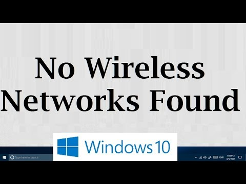 No Wireless networks found But they are and WIFI is turned ON - Windows 10 (3 Methods)