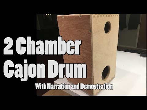 One Day Build: 2 Chamber Cajon Drum With Narration and Demostration