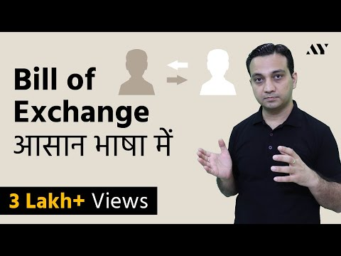 Bill of Exchange - Explained in Hindi (2018)