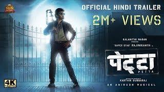Petta - Official Trailer [Hindi]   Superstar Rajinikanth   Sun Pictures   Karthik Subbaraj   Anirudh