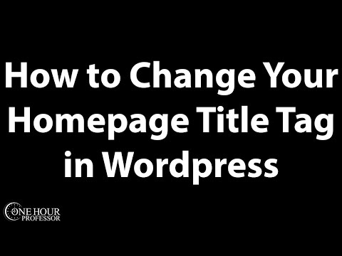 How to change your homepage title tag in wordpress