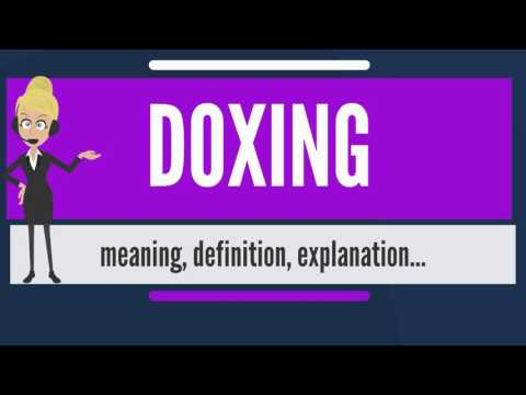 What is DOXING? What does DOXING mean? DOXING meaning, definition & explanation