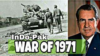 1971भारत - पाकिस्तान युद्ध - जब भारत ने अमेरिका को उसकी औकात दिखा दी |1971 India Pakistan War