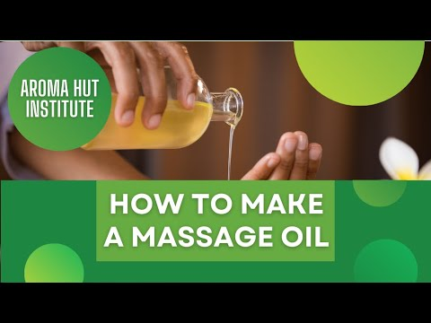 How To Make Massage Oil At Home