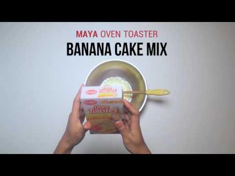 Maya Oven Toaster Mix: Banana Cake