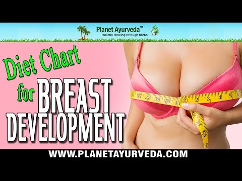 Diet Chart for Breast Development (Bust Enlargement) - Foods To Choose & Avoid