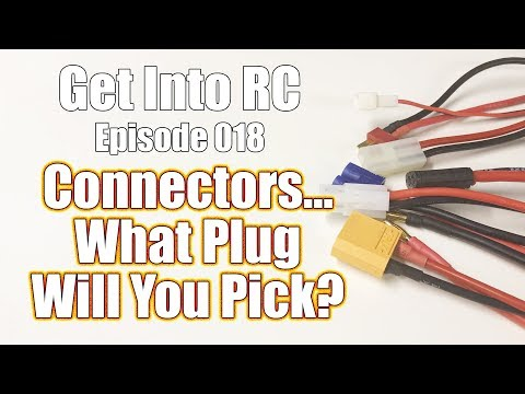 Pick Your Perfect Connector - Power and Electronic Connector Basics - Get Into RC | RC Driver