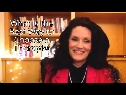 What is the Best Way to Choose a Therapist?