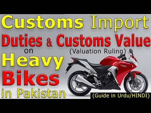 Import Custom Duty on Heavy Bikes in Pakistan - Valuation Ruling & Import Duty on Motorcycles