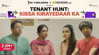 Tenant Hunt: Kissa Kirayedaar Ka | The Timeliners