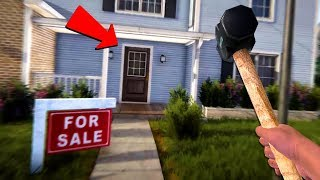House Flipper - COMING TO DESTROY AND SELL YOUR HOUSE!! - House Flipper Beta Gameplay