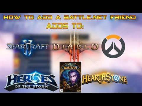 How To Add Friends On Battle.Net (Overwatch,Diablo,Starcraft,Hearthstone,HOTS)