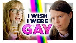 I Wish I Were Gay | Hardly Working