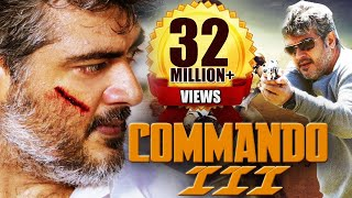 Commando 3 (2015) Full Hindi Dubbed Movie | Action Movie 2015 | Ajith Kumar, Nayantara, Navdeep