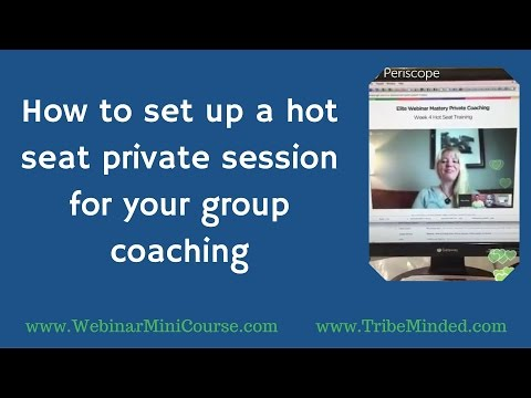 How to Set Up a Hot Seat Private Session for Your Group Coaching