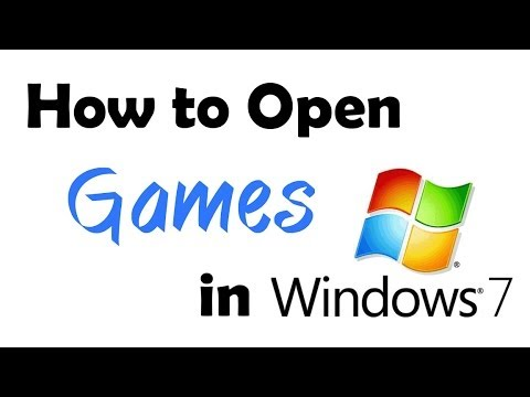 HOW TO OPEN GAMES IN WINDOWS 7