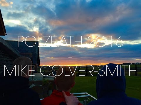 POLZEATH 2016 | Mike Colver-Smith | In The Midst Of It All