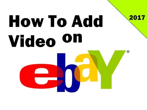How To Add YouTube Video to EBAY Listing 2017