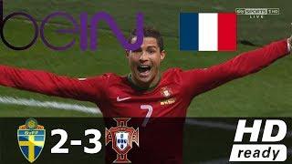 Suède 2 - 3 Portugal : Commenté en Français 1080p