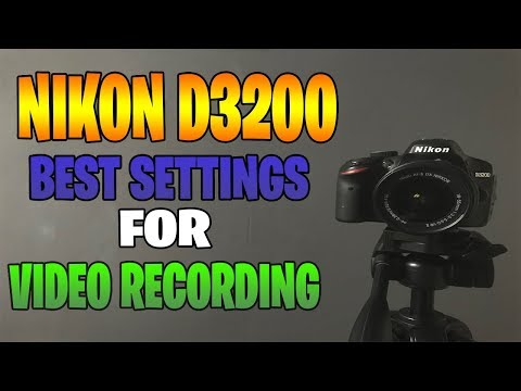 NIKON D3200: HOW TO GET THE BEST VIDEO SETTINGS! DSLR TUTORIAL