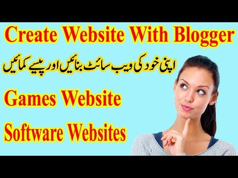 How To Create Games and Software Downloading Website In Blogger Urdu Hindi 2017