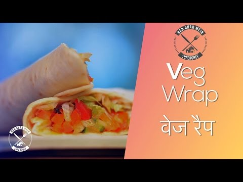 How To Make Healthy  Vegetable Wrap || Chef Pranav Joshi || Chef Ka Pasand