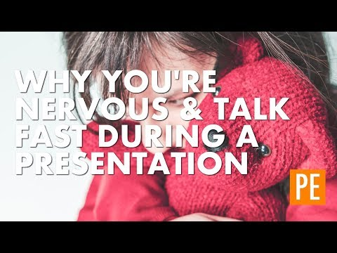 Why You're Nervous and Talk Fast During a Presentation