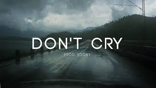 Don't Cry - Sad Deep Piano Rap Instrumental Beat