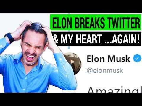 Elon Musk Breaks Twitter ( & my heart ) ... Again!