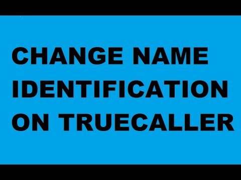 How to Change my name on truecaller