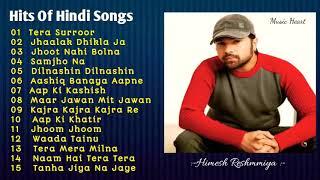 Best Of Himesh Reshammiya😍Hindi Romantic Sad Songs Top 15😍 jukebox songs😍