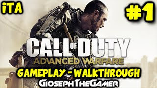 Call of Duty: Advanced Warfare | Gameplay Walkthrough ITA PARTE 1 | Induzione! By GiosephTheGamer