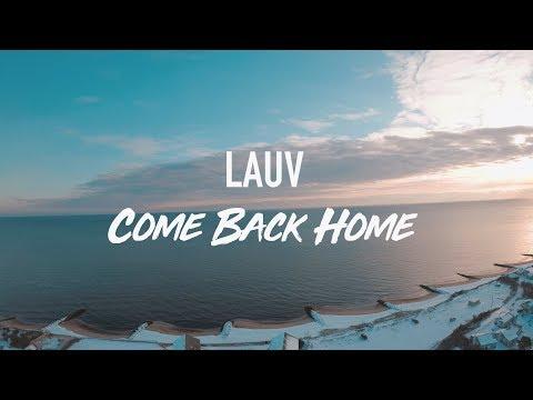 LAUV--COME BACK HOME (Lyric Video)
