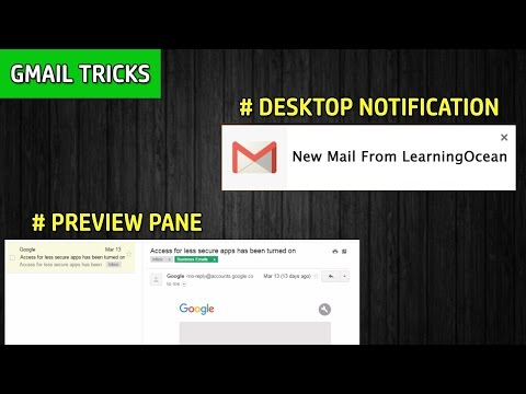 Enable Preview Pane And Desktop Notification Features In Gmail | Gmail Tricks