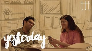 Download Yesterday | Breaking up ≠ moving on | TTT Video