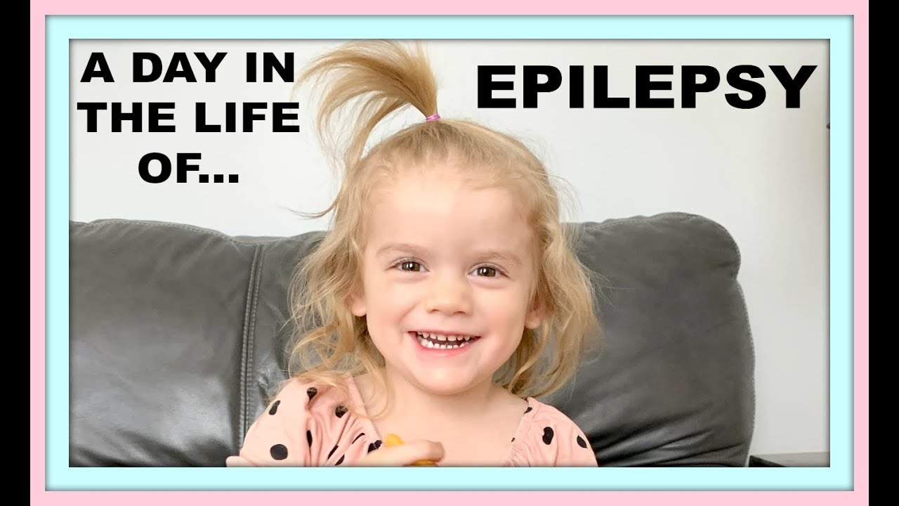 A DAY IN THE LIFE OF EPILEPSY