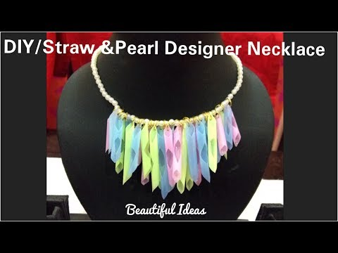 DIY/Reuse Ideas/ Plastic Straws Jewellery /Pearl Designer Necklace Using with Old Straws/Beautiful