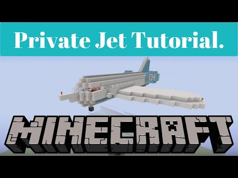 Minecraft : How To Build A Private Jet.